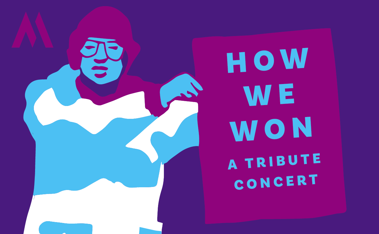 How We Won: A Tribute Concert
